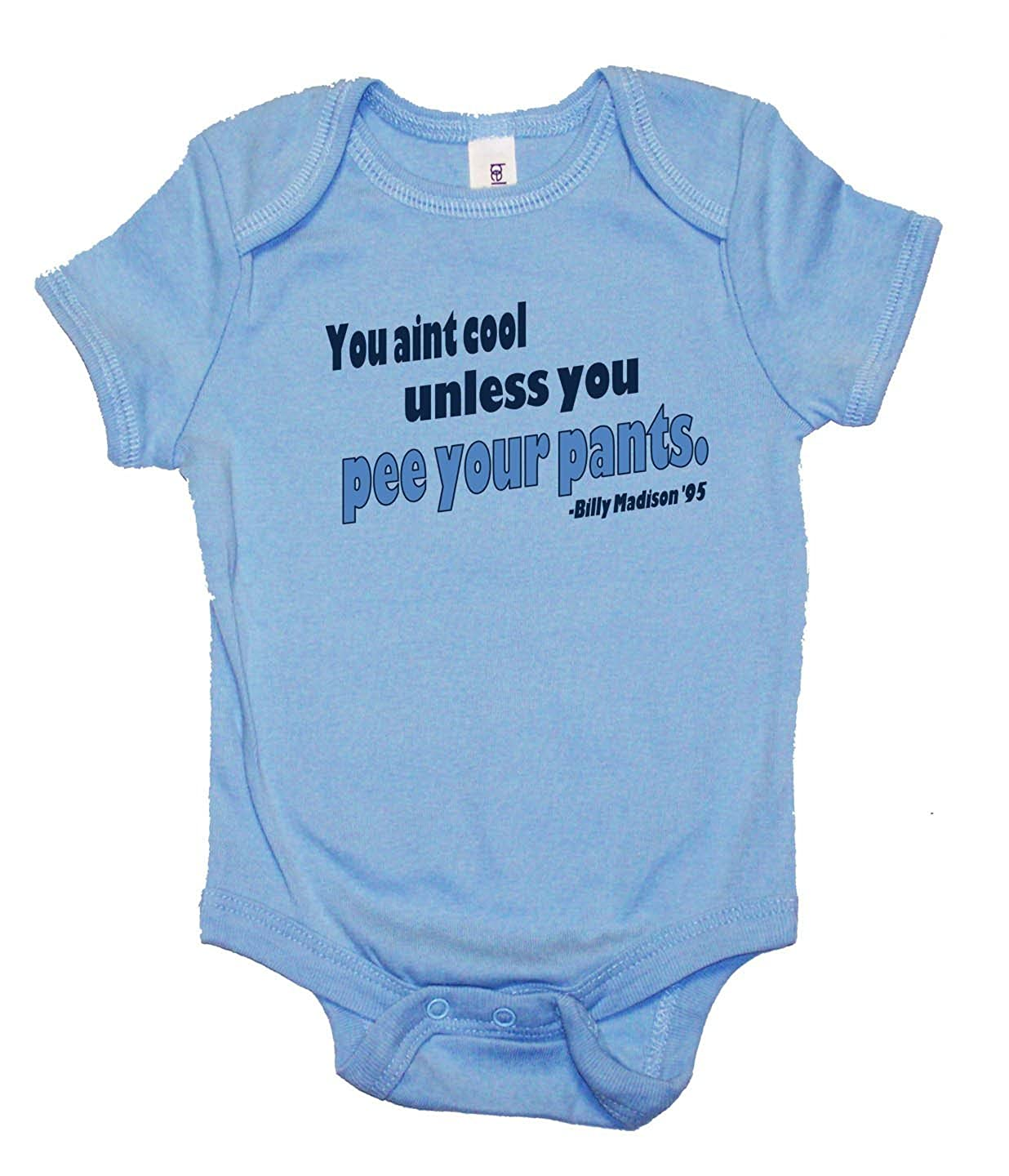 Amazoncom Baby Infant Billy Madison Pee Your Pants One Piece