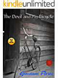 The Devil and My Bicycle (The Devil's Bike Book 1)