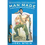 Man Made: In Which a Dad Learns to Be a Man for His Son