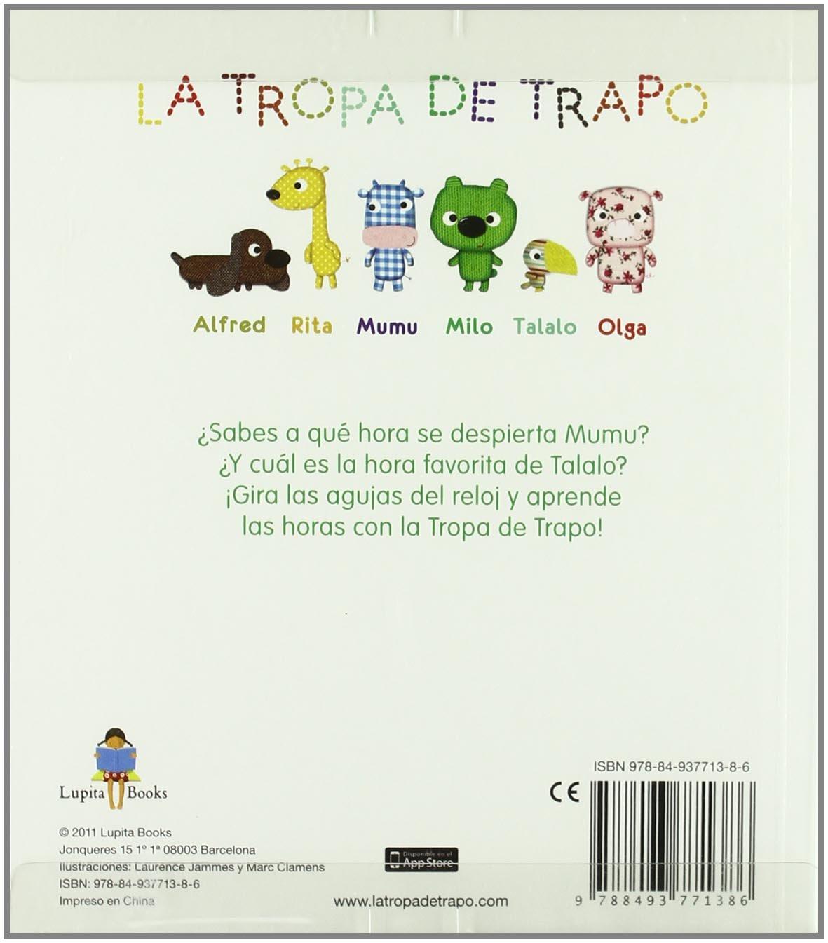 La tropa de trapo, Juega con las horas: LAURENCE Y CLAMENS, MARC JAMMES: 9788493771386: Amazon.com: Books