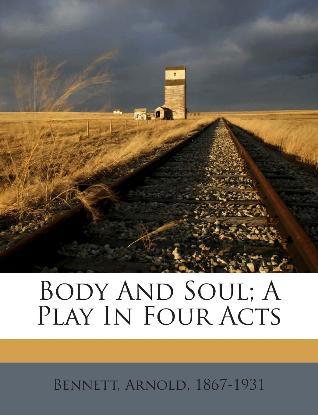 Download Body And Soul; A Play In Four Acts pdf epub