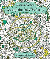 Paperback Ivy And The Inky Butterfly A Magical Tale To Color