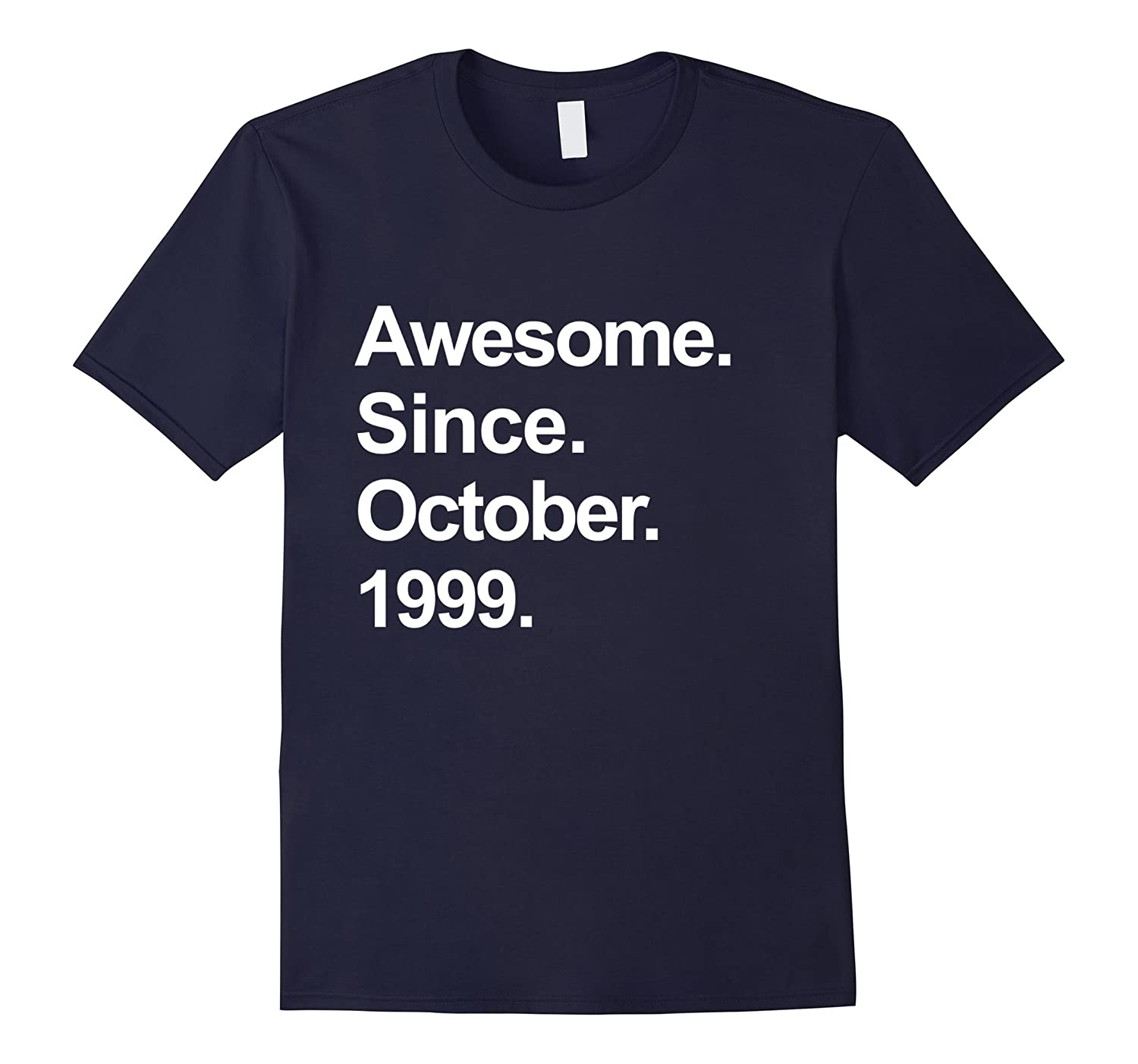 Awesome Since October 1999 Shirt 18th Birthday Gifts TShirt-TJ