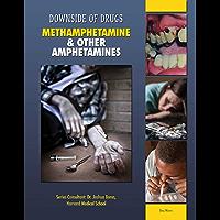 Methamphetamine & Other Amphetamines
