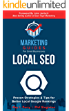 Local SEO: Proven Strategies & Tips for Better Local Google Rankings (Marketing Guides for Small Businesses)
