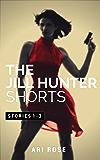 The Jill Hunter Short Story Series: Stories 1-3 (A Jill Hunter Short Story Series Boxset)