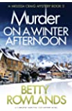Murder on a Winter Afternoon: A completely addictive cozy mystery novel (A Melissa Craig Mystery)