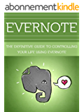 Time Management: Time Management Skills You Can Master With Evernote (Time Management Tips, Time Management Skills, Procrastination, Productive, Life Planning, ... Discipline, Productivity) (English Edition)