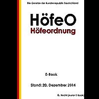 Höfeordnung – HöfeO - E-Book - Stand: 20. Dezember 2014 (German Edition)
