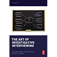 The Art of Investigative Interviewing (English Edition)