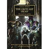 The Outcast Dead (The Horus Heresy Book 17)