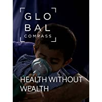 Global Compass - Health without wealth