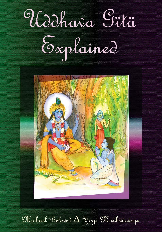Uddhava Gita Explained: Amazon.es: Michael Beloved: Libros ...