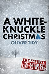 A White-Knuckle Christmas (The Romney and Marsh Files Book 7) Kindle Edition