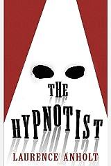 The Hypnotist Kindle Edition