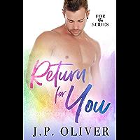 Return For You (English Edition)