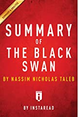 Summary of The Black Swan: by Nassim Nicholas Taleb | Includes Analysis Kindle Edition