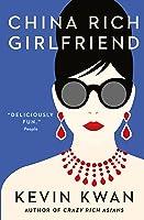 China Rich Girlfriend (Crazy Rich