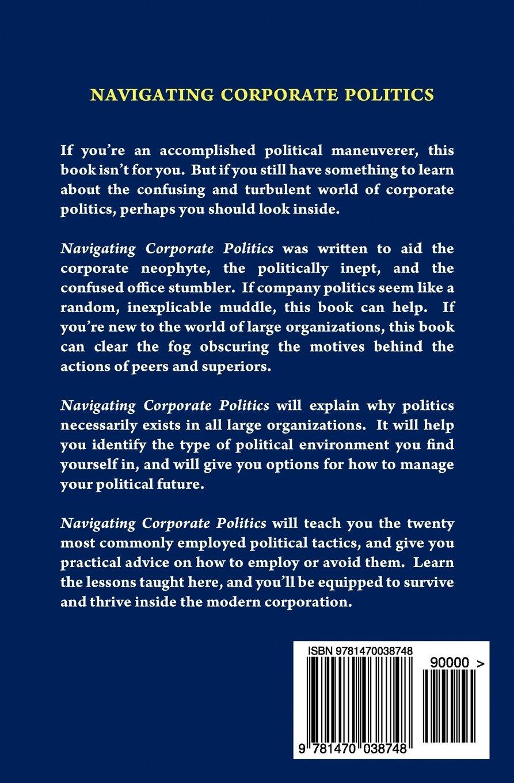 navigating corporate politics tom spears 9781470038748 amazon navigating corporate politics tom spears 9781470038748 amazon com books