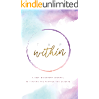 Tap Within: A Self-Discovery Journal to Finding the Partner You Deserve