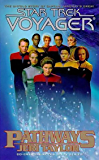 Pathways (Star Trek: Voyager Book 2)
