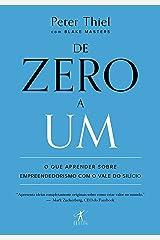 De zero a um: O que aprender sobre empreendedorismo com o Vale do Silício eBook Kindle