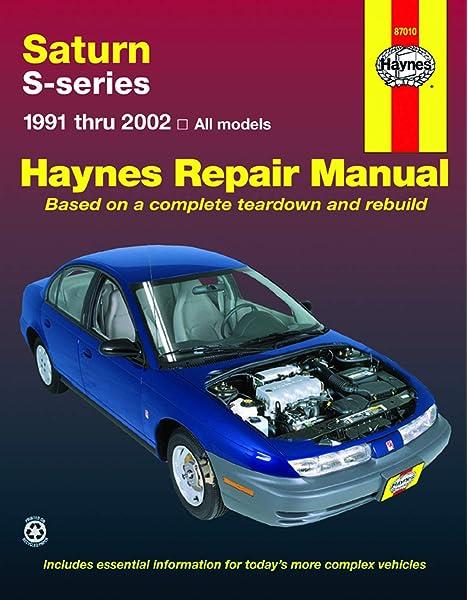 saturn s-series sl, sl1, sl2, sc, sc1, sc2, sw1 & sw2 (91-02) haynes repair  manual: mark ryan, john h. haynes: 9781563925122: amazon.com: books  amazon.com
