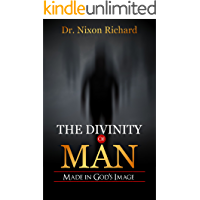 The Divinity of Man: Man in GOD's Image