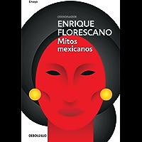 Mitos mexicanos (nueva edición)