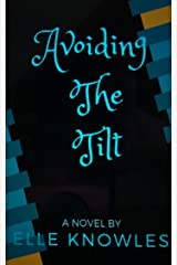 AVOIDING THE TILT Kindle Edition