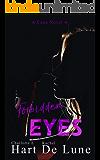 Forbidden Eyes (A Cane Novel Book 4)