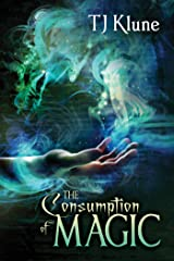 The Consumption of Magic (Tales From Verania Book 3) Kindle Edition