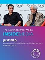 Justified: Elmore Leonard, Timothy Olyphant, and Graham Yost Live at the Paley Center