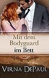 Mit dem Bodyguard im Bett (Mit den Junggesellen im Bett 6)