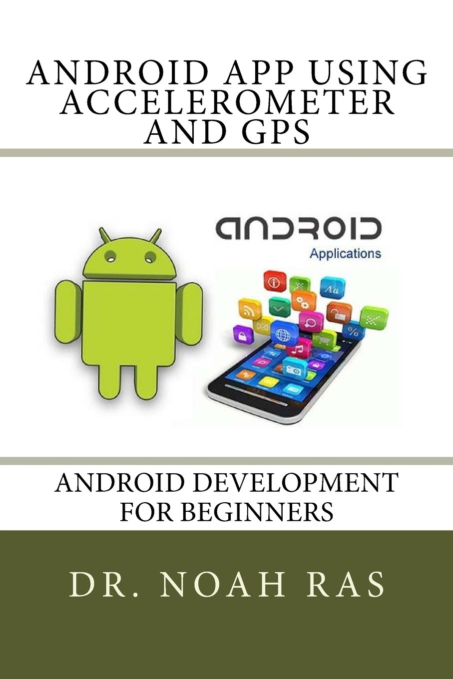 Android App using Accelerometer and GPS ebook