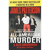 All-American Murder: The Rise and Fall of Aaron Hernandez, the Superstar Whose Life Ended on Murderers' Row (James Patterson