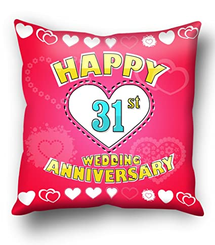 Buy Happy 31st Wedding Anniversary Cushion Cover Online At Low