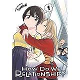 How Do We Relationship?, Vol. 1 (1)