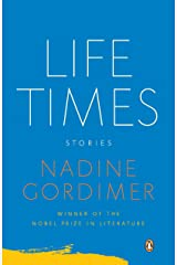 Life Times: Stories Kindle Edition