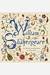 William Shakespeare: An Adult Coloring Book Paperback