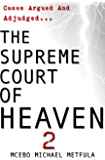 The Supreme Court of Heaven - Judgement of God - Volume 2