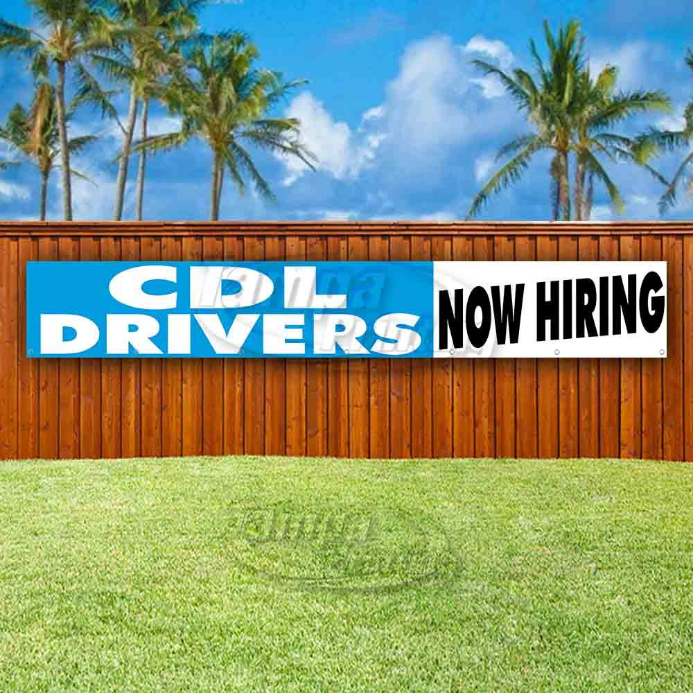 Advertising Flag, Many Sizes Available New Store CDL Drivers Now Hiring Extra Large 13 oz Heavy Duty Vinyl Banner Sign with Metal Grommets