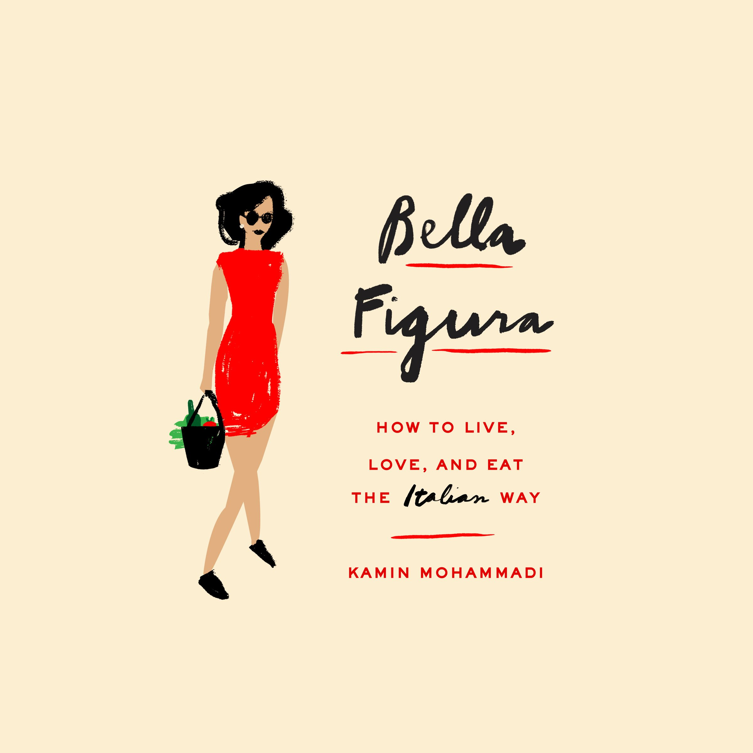Bella Figura: How to Live, Love, and Eat the Italian Way by Random House Audio (Image #1)