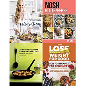 danielle walker's against all grain celebrations, nosh gluten-free, learn to cook wheat, gluten and dairy free and lose weight for good low fodmap diet for beginners 4 books collection set