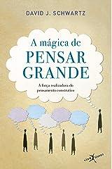 A Mágica de Pensar Grande (Em Portuguese do Brasil) Paperback