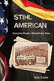 Stihl American: Exemplary People -- Extraordinary