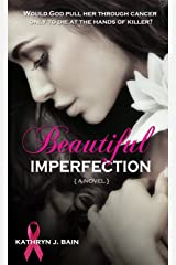 Beautiful Imperfection Kindle Edition