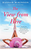 The View from Here: A Novel