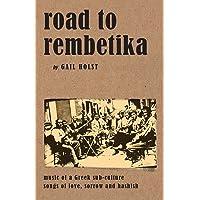 Road to Rembetika: Music of a Greek Sub-Culture