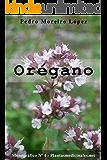 Orégano (Monográficos nº 4)